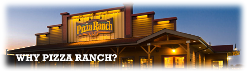 Why Pizza Ranch?